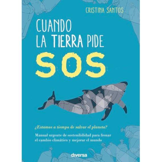 Portada Cuando la Tierra pide SOS – Cristina Santos